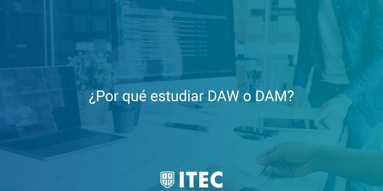 https://www.itecfp.com/wp-content/uploads/2019/05/Por-que-estudiar-DAW-o-DAM-1280x640.jpg