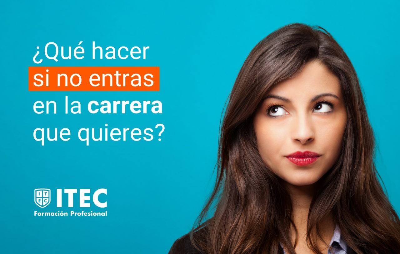 https://www.itecfp.com/wp-content/uploads/2019/06/¿Qué-hacer-si-no-entras-en-la-carrerra-que-quieres_-4-1280x815.jpg