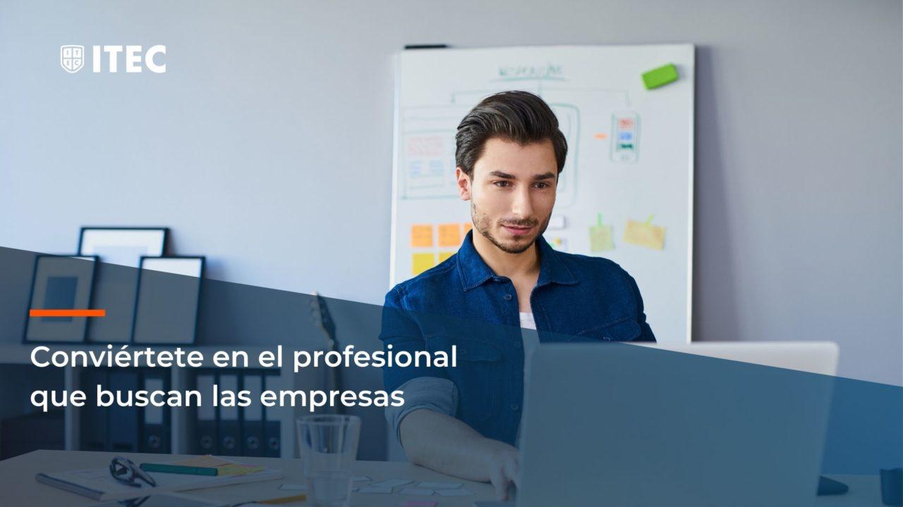 https://www.itecfp.com/wp-content/uploads/2020/07/Sé-el-profesional-que-buscan-las-empresas-1280x720.jpg