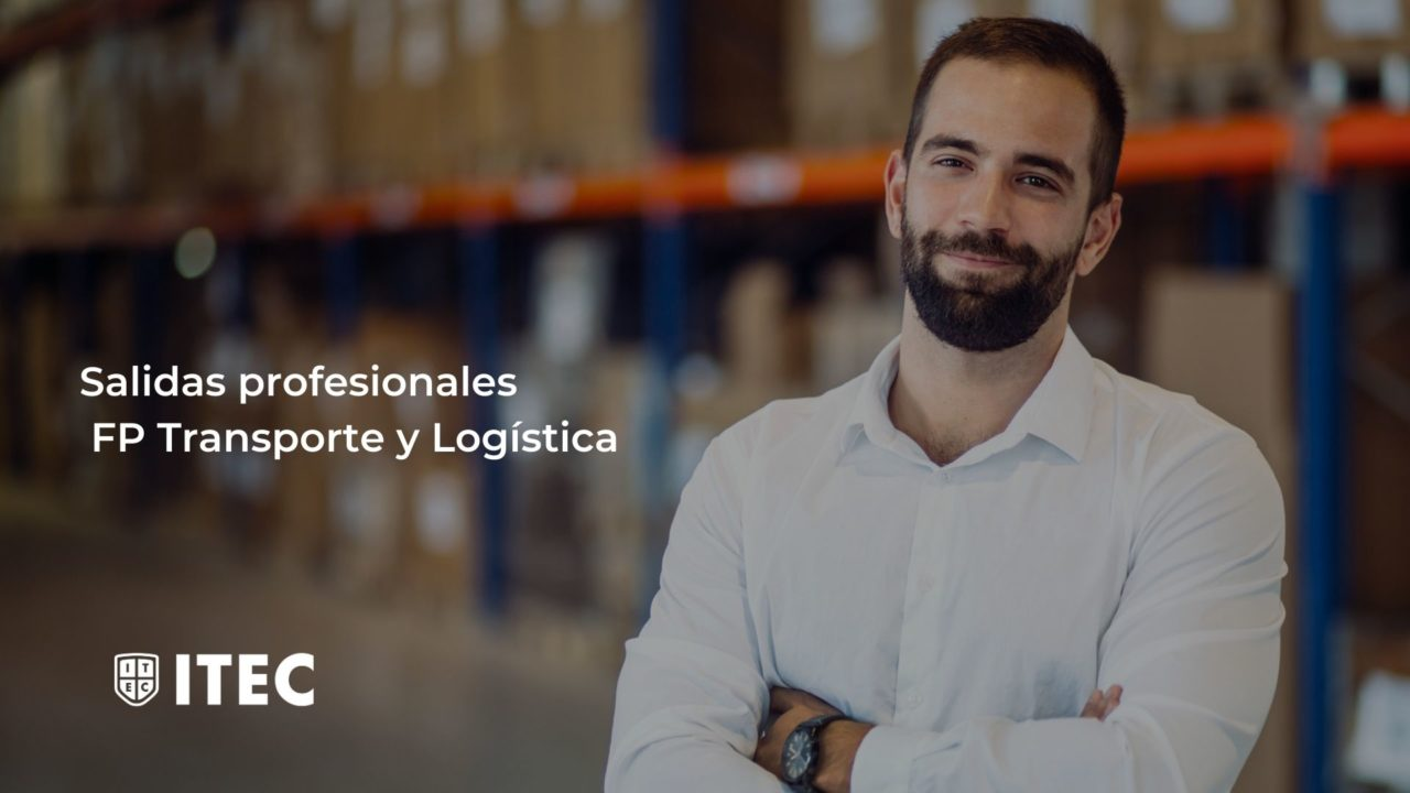 https://www.itecfp.com/wp-content/uploads/2020/08/Salidas-profesionales-FP-Transporte-y-Logistica-1280x720.jpg