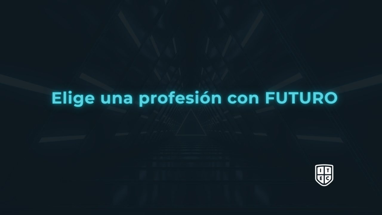 https://www.itecfp.com/wp-content/uploads/2021/06/El-futuro-empieza-por-ti-1280x720.jpg