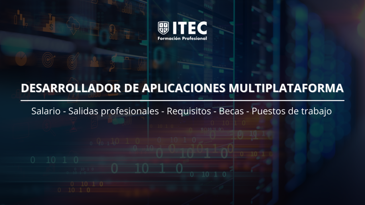 https://www.itecfp.com/wp-content/uploads/2021/08/Desarrollador-de-Aplicaciones-Multiplataforma-1280x720.png